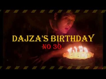 Dajza's 30th Birthday