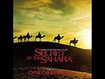 Ennio Morricone - Secret of the Sahara - 04 The Mountain