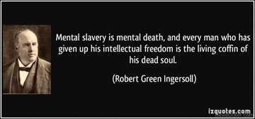 Mental-slavery-Is-Mental-Death.jpg